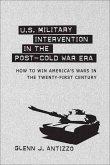 U.S. Military Intervention in the Post-Cold War Era (eBook, ePUB)