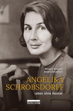 Angelika Schrobsdorff (eBook, ePUB) - Rodewill, Rengha