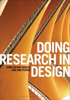 Doing Research in Design (eBook, ePUB) - Crouch, Christopher; Pearce, Jane