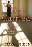 You Carried Me (eBook, ePUB)