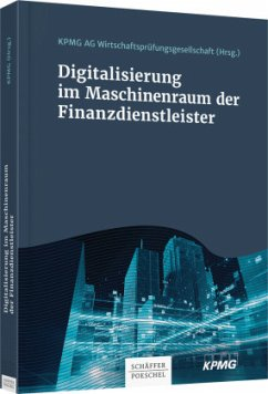 Digitalisierung im Maschinenraum der Finanzdienstleister