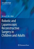 Robotic and Laparoscopic Reconstructive Surgery in Children and Adults