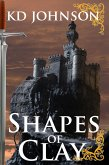 Shapes of Clay (The Shattering Series, #2) (eBook, ePUB)