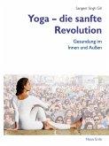 Yoga – die sanfte Revolution (eBook, ePUB)