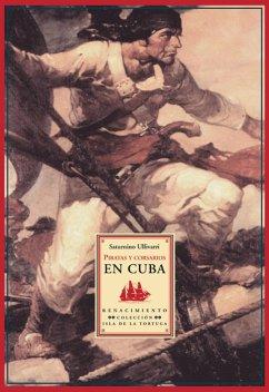 Piratas y corsarios en Cuba (eBook, PDF)