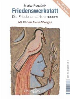 Friedenswerkstatt (eBook, ePUB) - Pogacnik, Marko