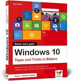 Windows 10 - Tipps und Tricks in Bildern - Hähnle, Jörg