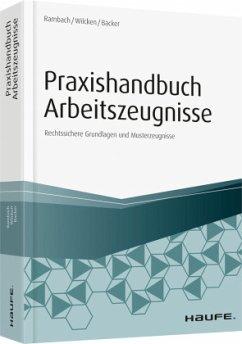 Praxishandbuch Arbeitszeugnisse - Wilcken, Stephan;Rambach, Peter H.M.