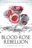 Blood Rose Rebellion (eBook, ePUB)