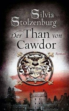 Der Than von Cawdor - Stolzenburg, Silvia