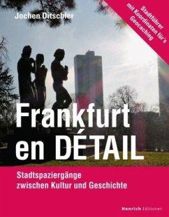 Frankfurt en Détail - Ditschler, Jochen
