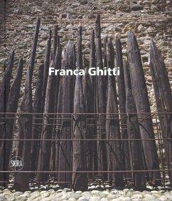 Franca Ghitti. Ediz. italiana e inglese - Pontiggia, Elena