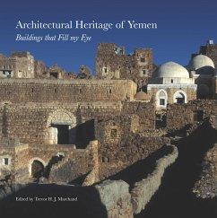 Architectural Heritage of Yemen - Marchand, Trevor