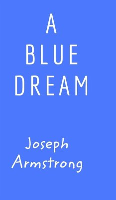 A Blue Dream - Armstrong, Joseph