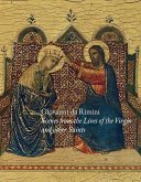 Giovanni Da Rimini: Scenes from the Lives of the Virgin and Other Saints