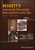 Beckett's Industrial Chocolate Manufacture and Use (eBook, PDF)