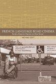 French-Language Road Cinema: Borders, Diasporas, Migration and 'New Europe'