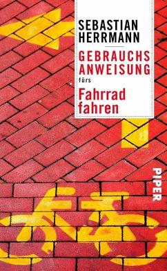Gebrauchsanweisung fürs Fahrradfahren (eBook, ePUB) - Herrmann, Sebastian
