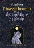 Prinzessin Insomnia & der alptraumfarbene Nachtmahr / Zamonien Bd.8