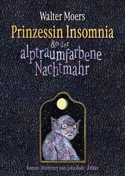 Prinzessin Insomnia & der alptraumfarbene Nachtmahr / Zamonien Bd.7 - Moers, Walter
