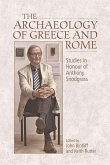 The Archaeology of Greece and Rome: Studies in Honour of Anthony Snodgrass