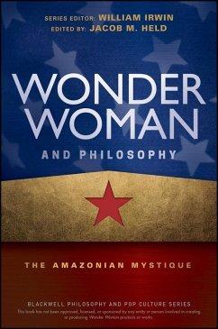 Wonder Woman and Philosophy (eBook, PDF)