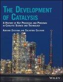 The Development of Catalysis (eBook, PDF)