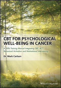 CBT for Psychological Well-Being in Cancer (eBook, PDF) - Carlson, Mark