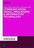 Communication, Signal Processing & Information Technology (eBook, PDF)