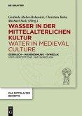 Wasser in der mittelalterlichen Kultur / Water in Medieval Culture (eBook, PDF)