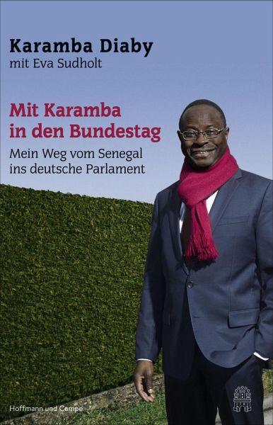Mit Karamba in den Bundestag (Mängelexemplar) - Diaby, Karamba; Sudholt, Eva