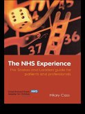 The NHS Experience (eBook, ePUB)