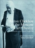 Anton Chekhov at the Moscow Art Theatre (eBook, ePUB)