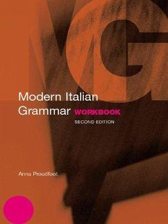 Modern Italian Grammar Workbook (eBook, ePUB) - Proudfoot, Anna