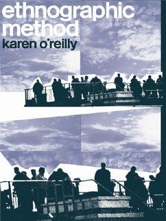 Ethnographic Methods (eBook, ePUB) - O'Reilly, Karen
