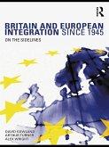Britain and European Integration since 1945 (eBook, ePUB)