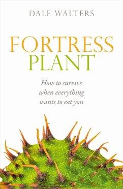 Fortress Plant (eBook, ePUB) - Walters, Dale
