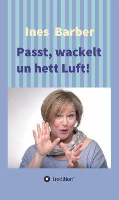 Passt, wackelt un hett Luft! (eBook, ePUB) - Barber, Ines