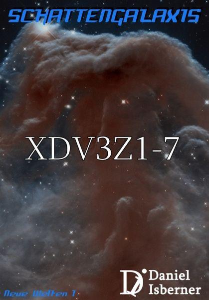 Schattengalaxis - XDV3Z1-7 (eBook, ePUB) - Isberner, Daniel