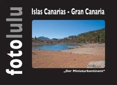 Islas Canarias - Gran Canaria (eBook, ePUB)
