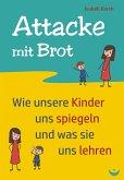 Attacke mit Brot (eBook, ePUB)