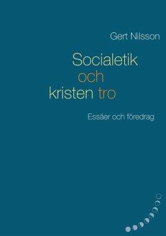 Socialetik och kristen tro (eBook, ePUB)