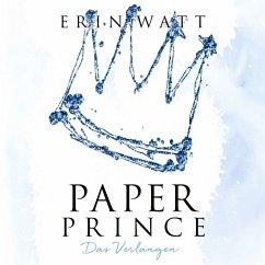 Paper Prince - Das Verlangen / Paper Bd.2 (MP3-Download) - Watt, Erin