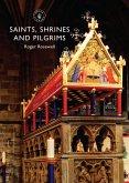 Saints, Shrines and Pilgrims (eBook, ePUB)