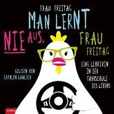 Man lernt nie aus, Frau Freitag! (MP3-Download)
