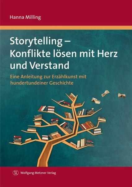 Storytelling - Konflikte lösen mit Herz und Verstand (eBook, PDF) - Milling, Hanna