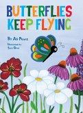 Butterflies Keep Flying