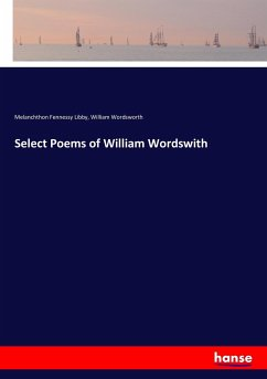 Select Poems of William Wordswith - Libby, Melanchthon Fennessy;Wordsworth, William