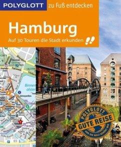 POLYGLOTT Reiseführer Hamburg zu Fuß entdecken - Frey, Elke; Ruthe, Carsten