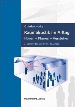 Raumakustik im Alltag - Nocke, Christian